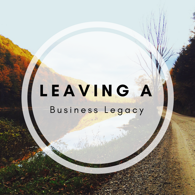 Leaving a Business Legacy