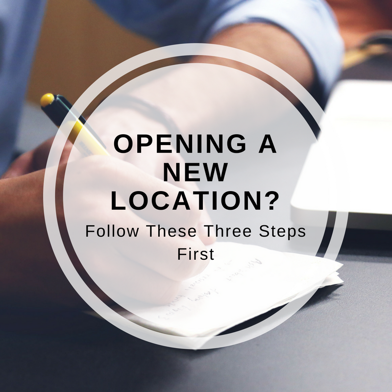 Steps for Opening a New Business Location