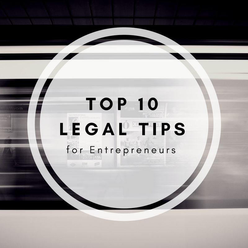 Top 10 Legal Tips for Entrepreneurs