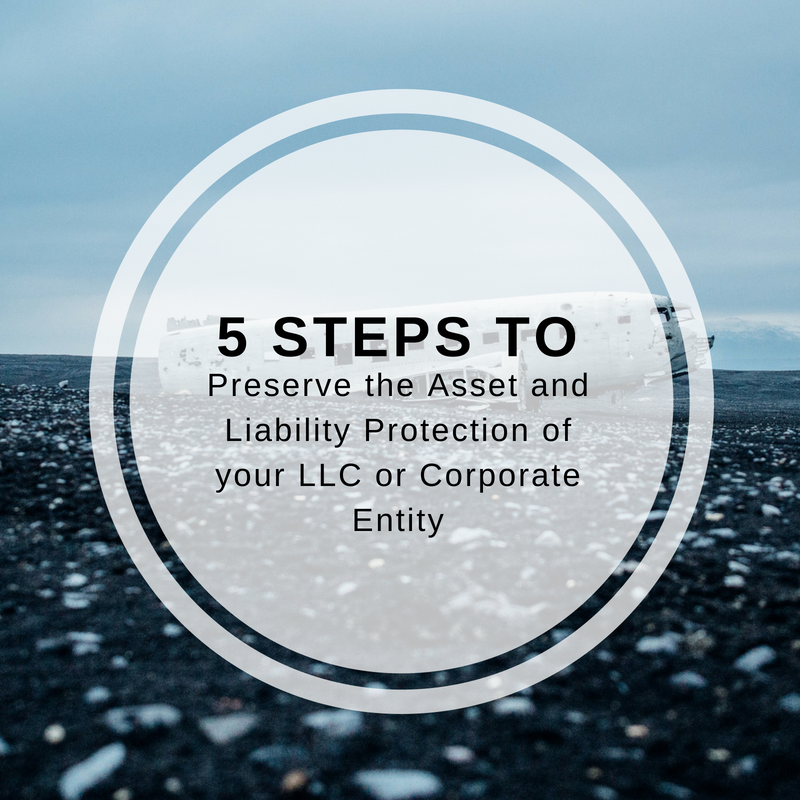 Asset & Liability Protection for your LLC